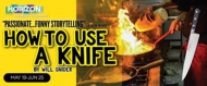 $12.50 tickets to 'How To Use A Knife' at Horizon Theatre Company (reg. $25)