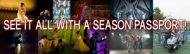 $37.50 SEASON PASSPORT for 7 Stages Complete Season (reg. $75)