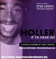 True Colors Theatre Company $10 tickets to 'Holler if ya Hear Me' (reg. $20)
