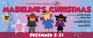 "$12.50 tickets to ""Madeline's Christmas"" at Horizon Theatre Company (reg. $25)"