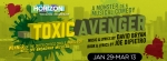 See Toxic Avenger LIVE at Horizon Theatre Company for only $15! (Reg. $25)
