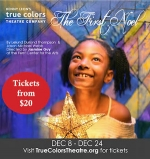 $12.50 TICKETS TO THE FIRST NOEL (Reg. $25)